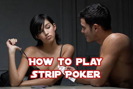 How to play strip poker